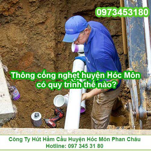 Thông cống nghẹt ở huyện Hóc Môn có quy trình thế nào?