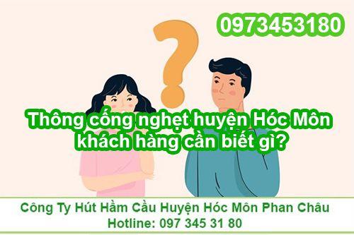 Thông cống nghẹt ở huyện Hóc Môn khách hàng cần biết gì?
