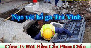 Nạo vét hố ga Trà Vinh giảm 25% BH 4 năm LH 0973453180