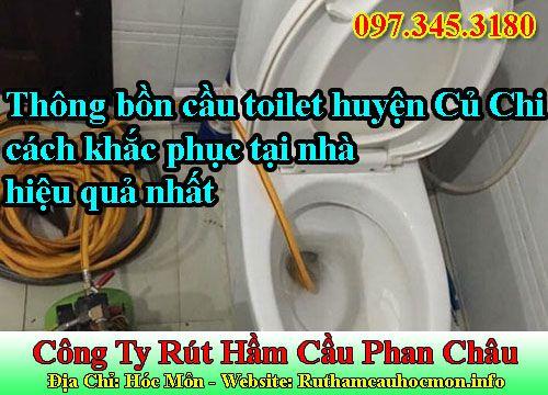 Thông bồn cầu toilet huyện Củ Chi cách khắc phục tại nhà hiệu quả nhất
