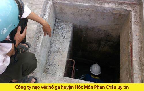 Công ty nạo vét hố ga huyện Hóc Môn Phan Châu uy tín