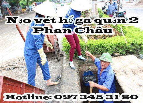 Nạo vét hố ga quận 2 Phan Châu giảm 50%, vệ sinh sạch sẽ