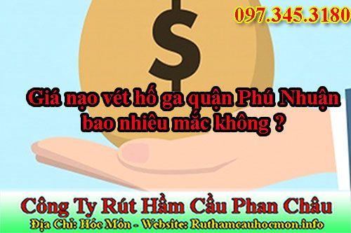 Giá nạo vét hố ga quận Phú Nhuận là bao nhiêu mắc không ?