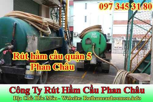 Rút hầm cầu quận 5 Phan Châu uy tín hợp lý cho mọi nhà