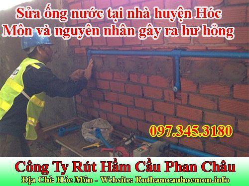 Sửa ống nước tại nhà huyện Hóc Môn và nguyên nhân gây ra hư hỏng