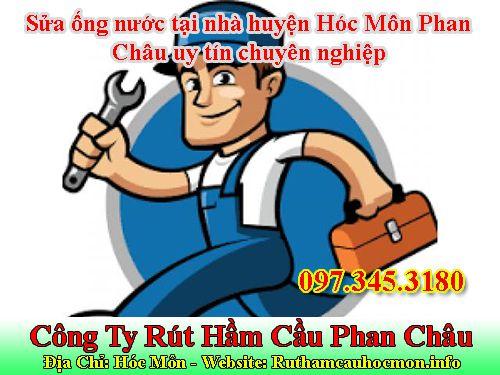 Sửa ống nước tại nhà huyện Hóc Môn Phan Châu uy tín chuyên nghiệp