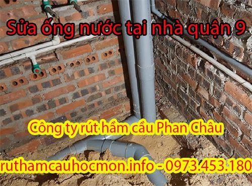 Sửa ống nước tại nhà quận 9 có giá xử lý sự cố bao nhiêu?