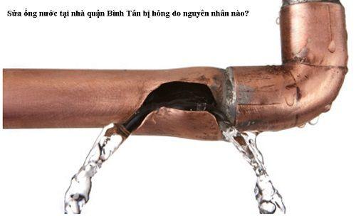 Sửa ống nước tại nhà quận Bình Tân bị hỏng do nguyên nhân nào?