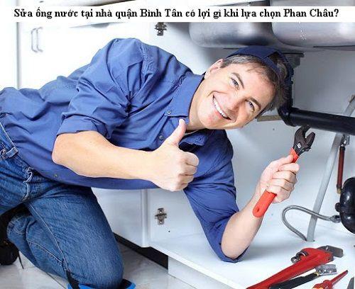 Sửa ống nước tại nhà quận Bình Tân có lợi gì khi lựa chọn Phan Châu?