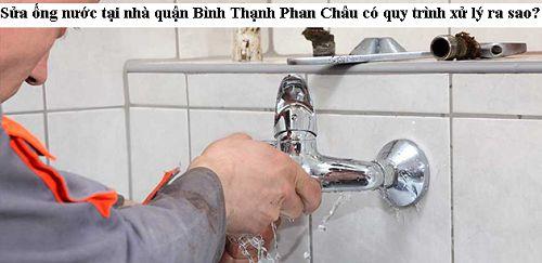 Sửa ống nước tại nhà quận Bình Thạnh có quy trình xử lý ra sao?