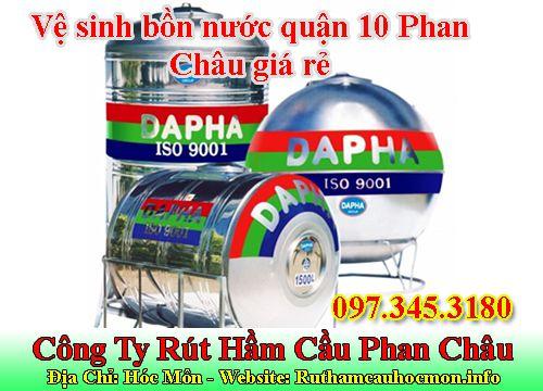 Vệ sinh bồn nước quận 10 Phan Châu giá rẻ