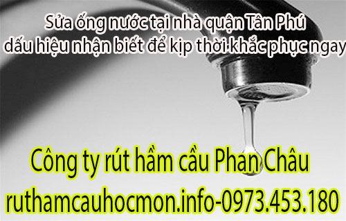 Sửa ống nước tại nhà quận Tân Phú dấu hiệu cần khắc phục ngay