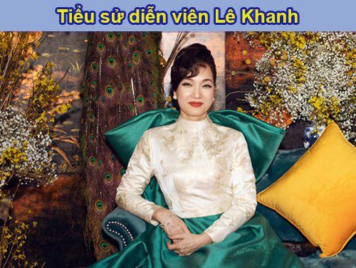 Diễn viên Lê Khanh là ai?