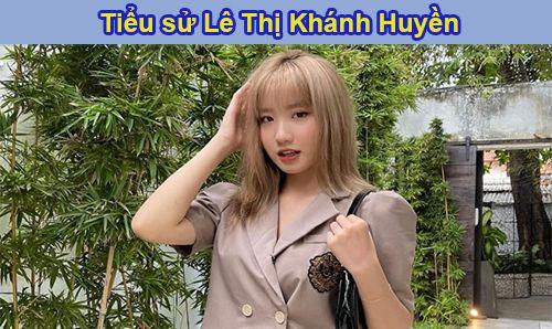 Lê Thị Khánh Huyền là ai?