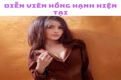 Nữ diễn viên Hồng Hạnh hiện giờ ra sao ?