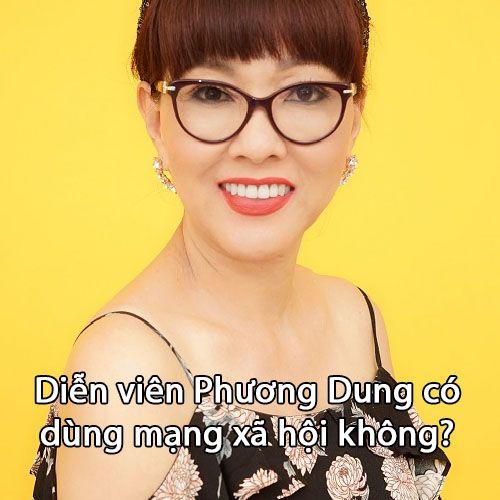Diễn viên Phương Dung có dùng mạng xã hội không?