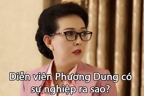 Diễn viên Phương Dung có sự nghiệp ra sao?