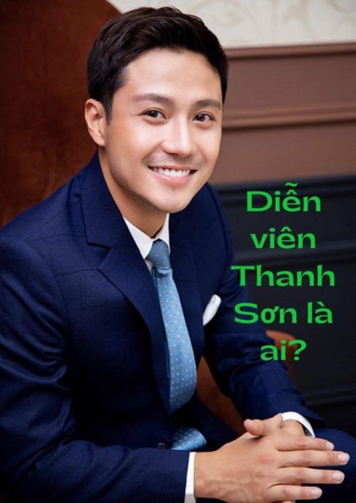 Diễn viên Thanh Sơn là ai?