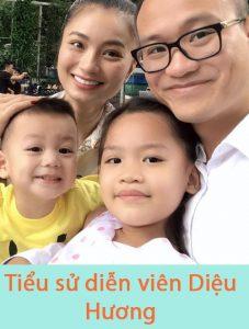 Diễn viên Diệu Hương và gia đình