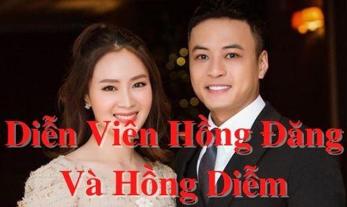 Diễn viên Hồng Đăng và Hồng Diễm