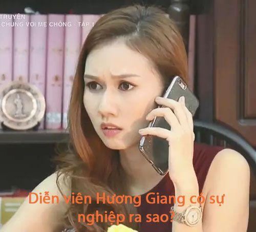 Diễn viên Hương Giang có sự nghiệp ra sao?