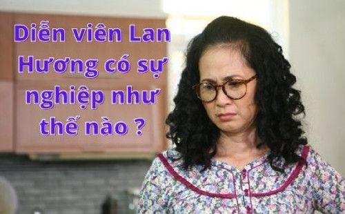 Diễn viên Lan Hương có sự nghiệp như thế nào ?