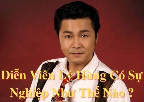 Diễn viên Lý Hùng có sự nghiệp như thế nào