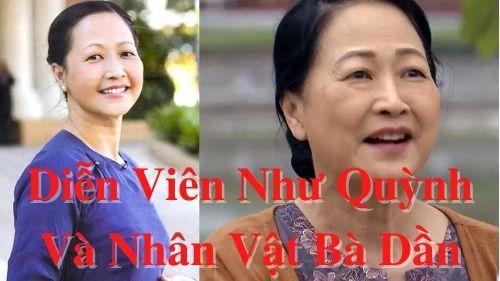 Diễn viên Như Quỳnh và nhân vật bà Dần