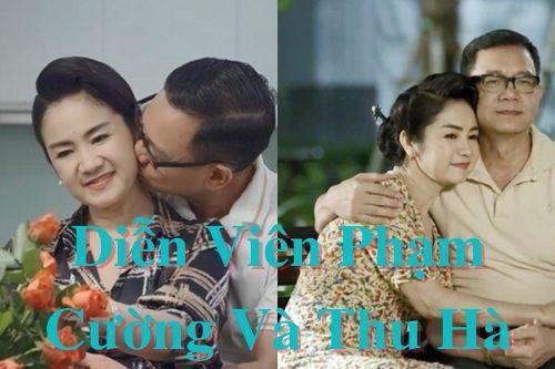 Diễn viên Phạm Cường và Thu Hà