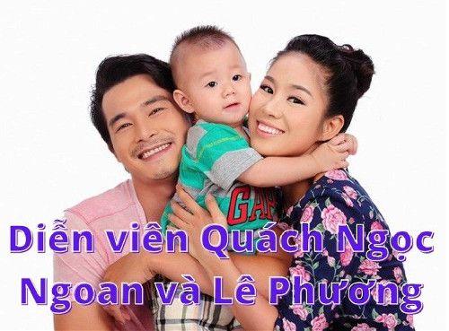 Diễn viên Quách Ngọc Ngoan và cuộc hôn nhân tan vỡ với Lê Phương