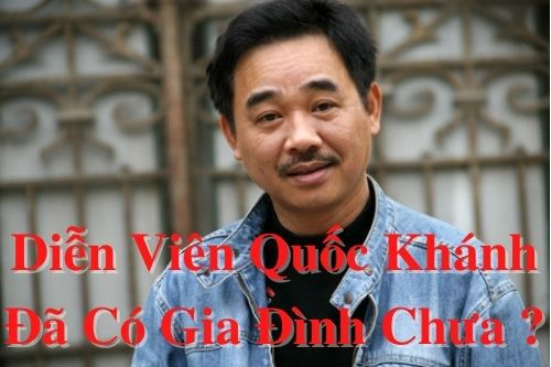 Diễn viên Quốc Khánh đã có gia đình chưa