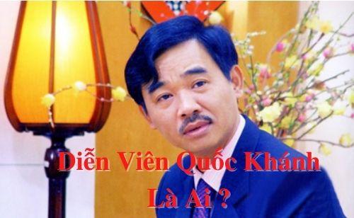 Diễn viên Quốc Khánh là ai