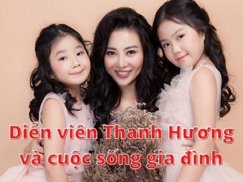 Diễn viên Thanh Hương đã có gia đình chưa ?