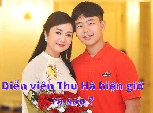 Diễn viên Thu Hà hiện giờ ra sao ?