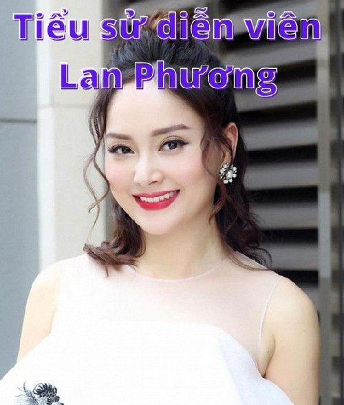Tiểu sử diễn viên Lan Phương