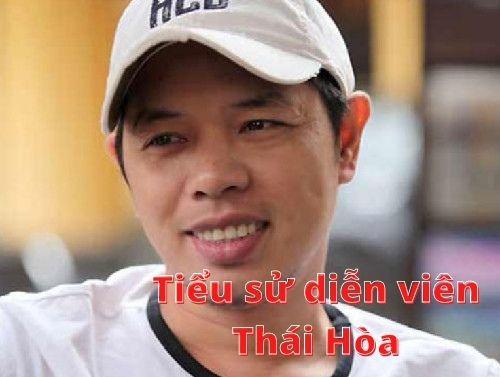 Tiểu sử diễn viên Thái Hòa