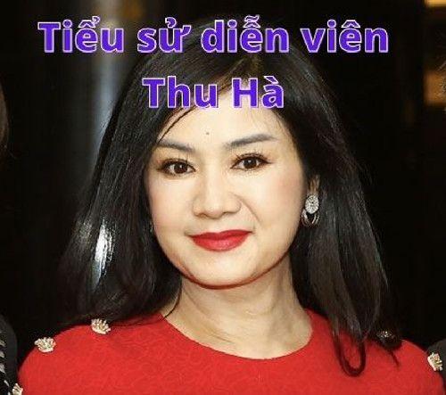 Tiểu sử diễn viên Thu Hà